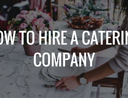 How To Hire A Catering Company