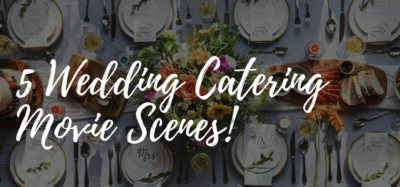 wedding catering movies