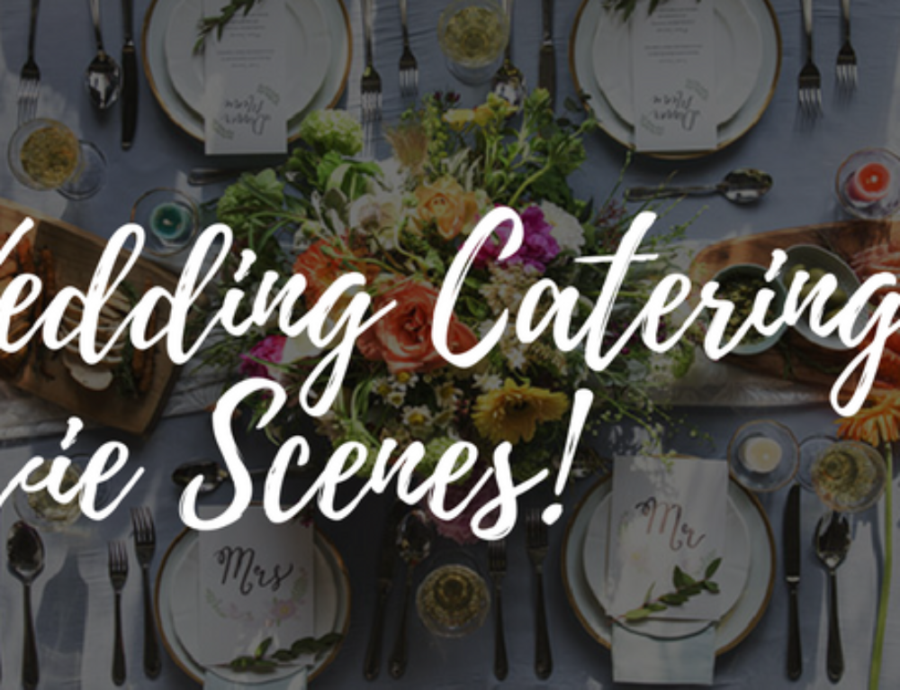 Top 5 Wedding Catering Scenes From The Movies