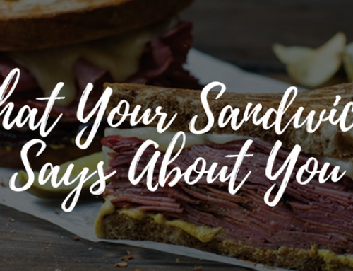 What Your Sandwich Says About You