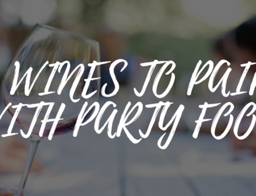 5 Wines to Pair With Party Food