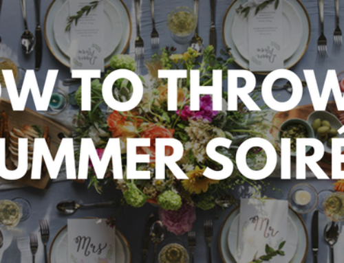 How To Host a Summer Soiree