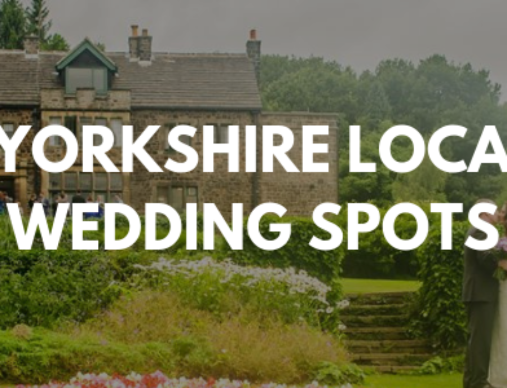 Hot Yorkshire Location Wedding Spots