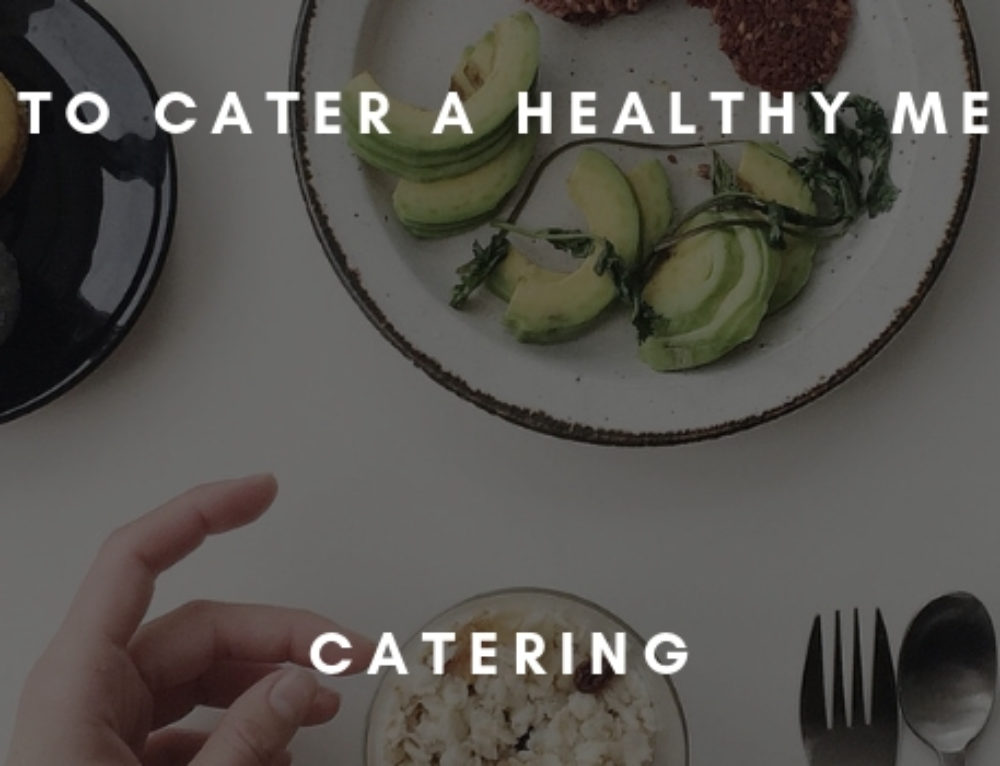 5 Tips to Cater a Healthy Meeting!